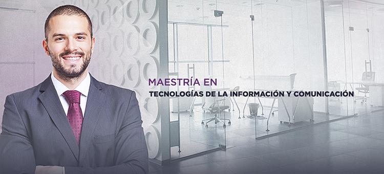 MaestriaTecnologiaInformaciónComunicacion