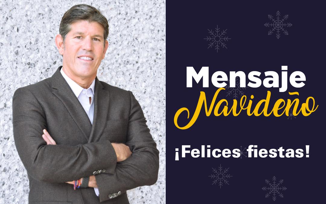 Mensaje Navideño Ernesto Vela